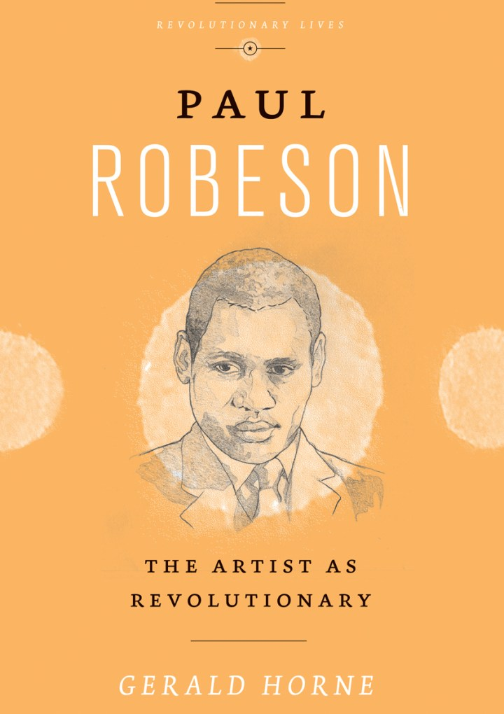 Free Thing of the Week: Paul Robeson: The Artist as Revolutionary