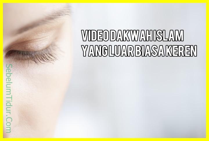 Video Contoh Dakwah Islam Singkat dan Sederhana Di Luar ...