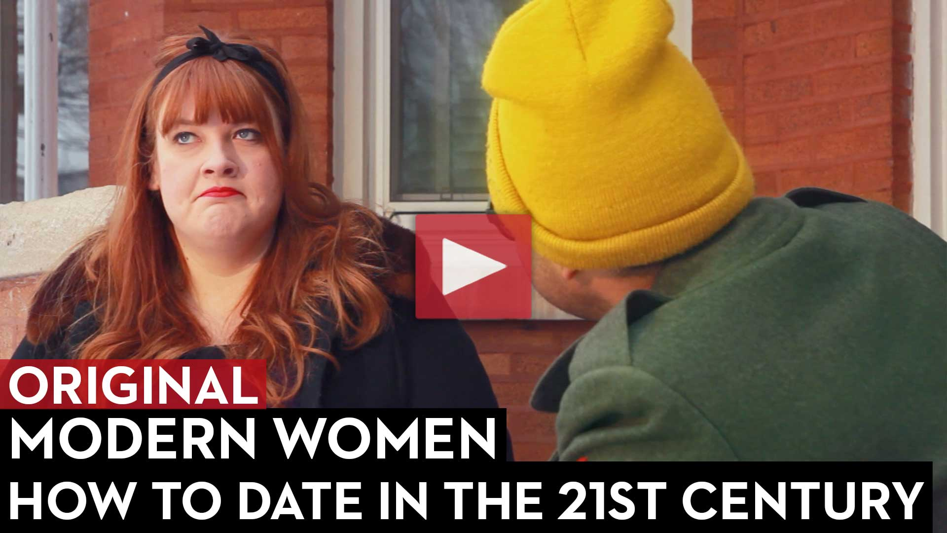 How To Date in the 21st Century: Modern Women Episode 4
