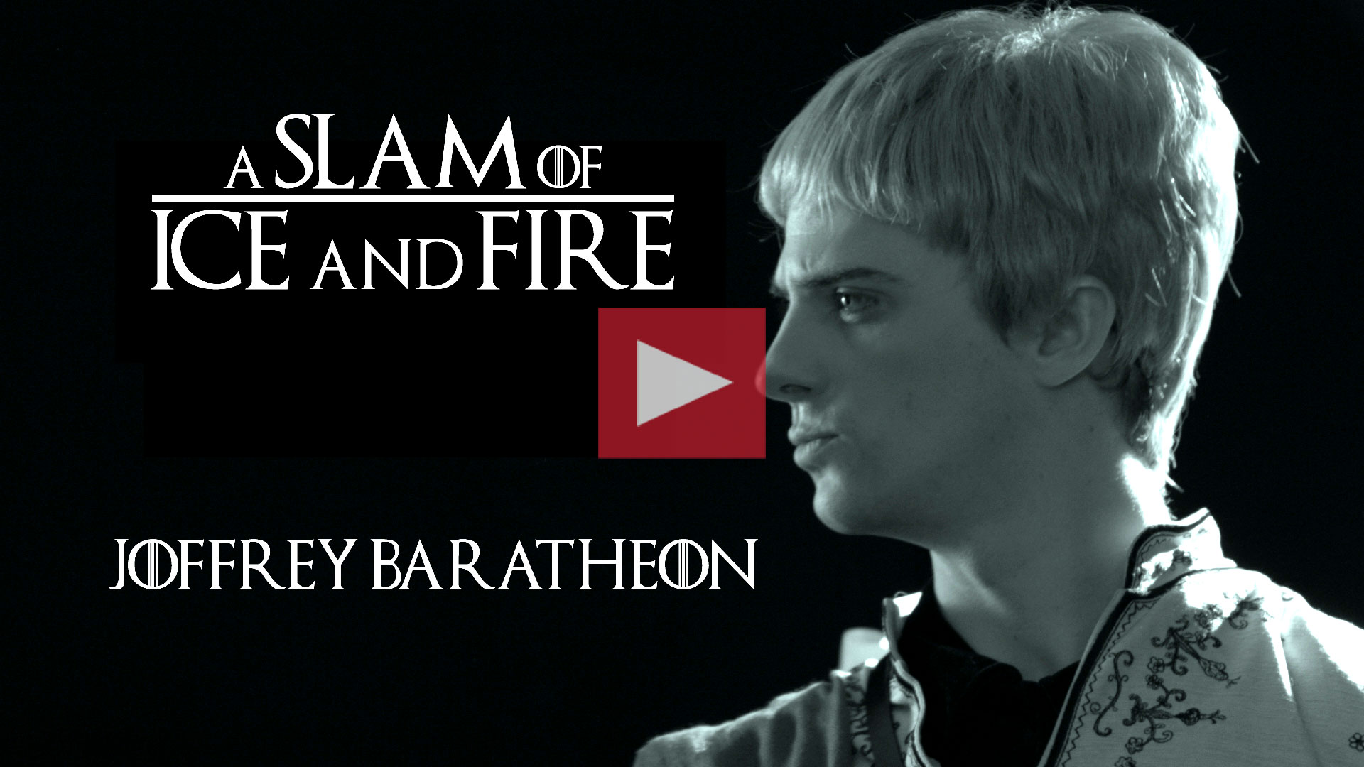 Joffrey Baratheon –  A Slam of Ice and Fire