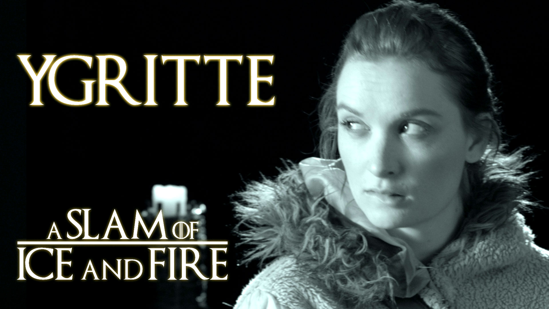 Ygritte – A Slam of Ice and Fire || Spoken Word