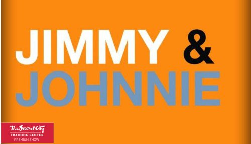 Jimmy and Johnnie