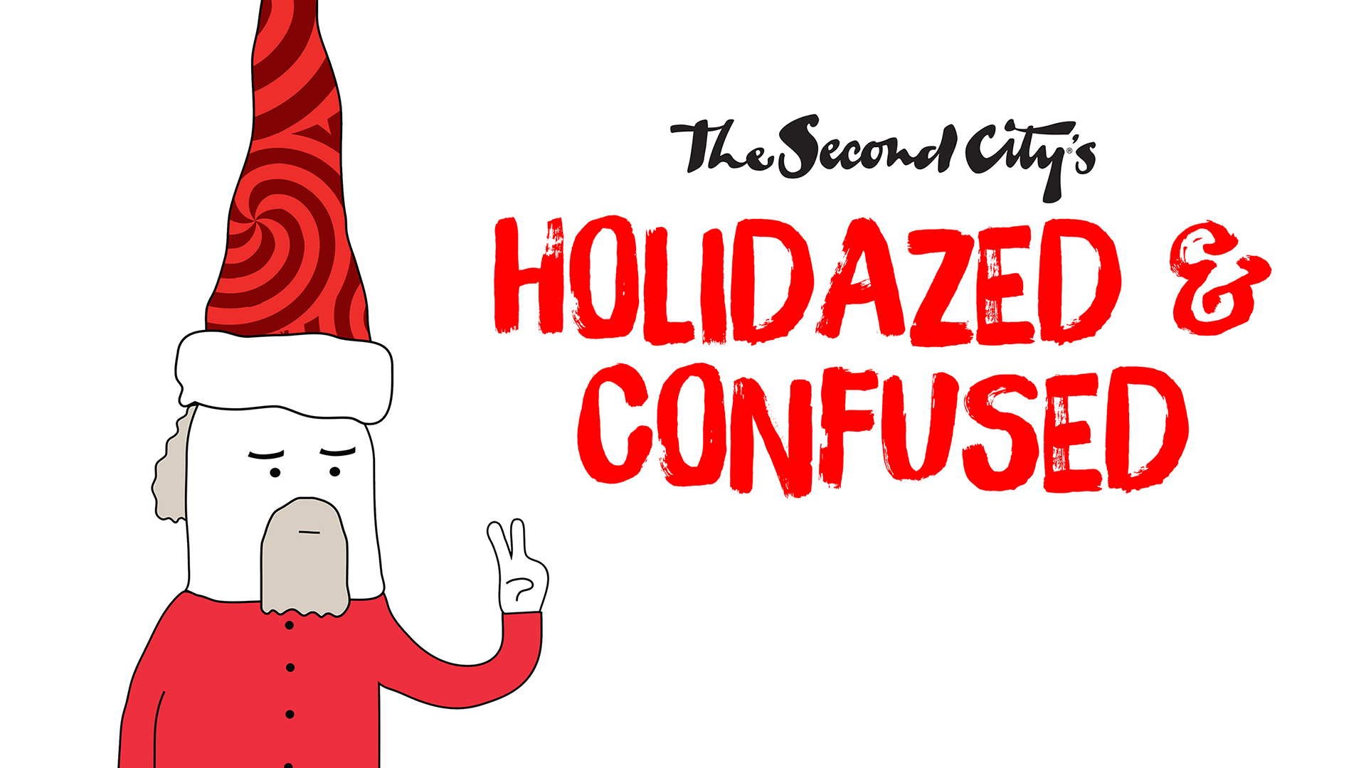 The Second City's Holidazed & Confused
