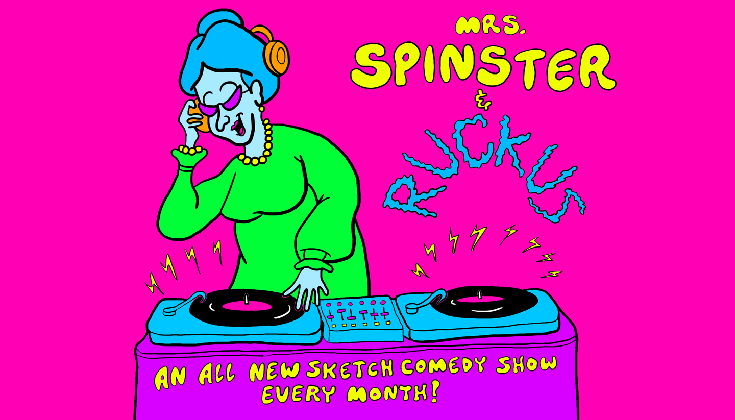 Mrs. Spinster & Ruckus – SC Sketch Ensembles
