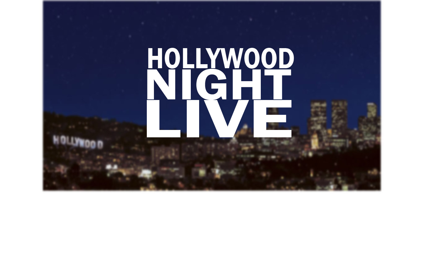 Hollywood Night Live