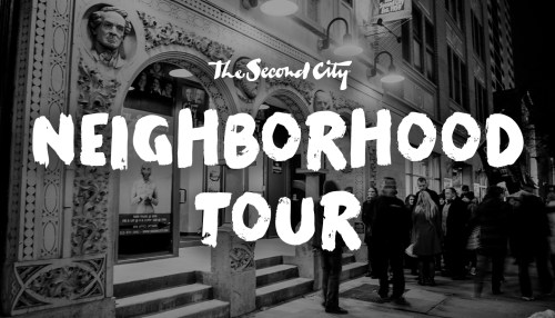 The Second City's Neighborhood Tour