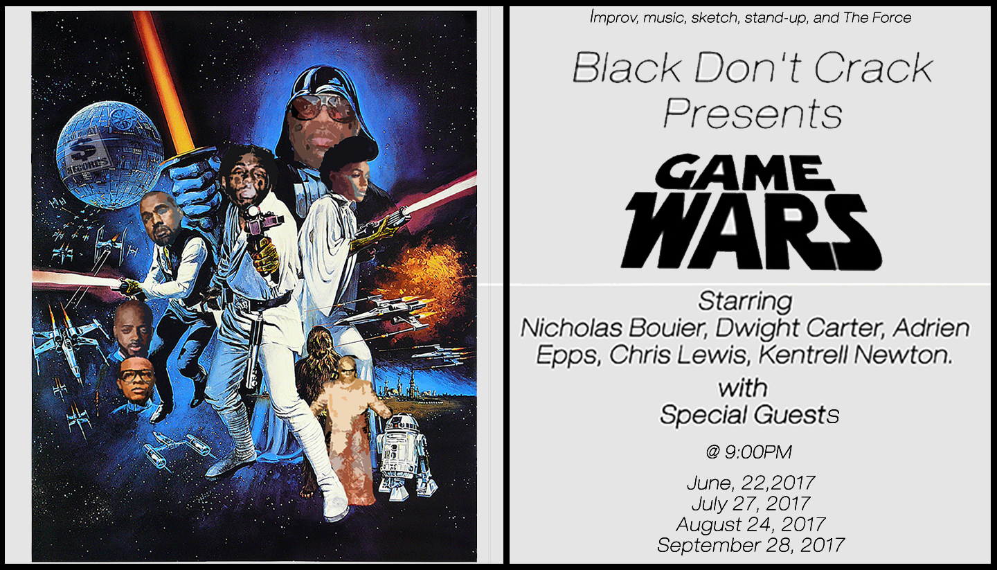 Black Don't Crack presents: Game Wars