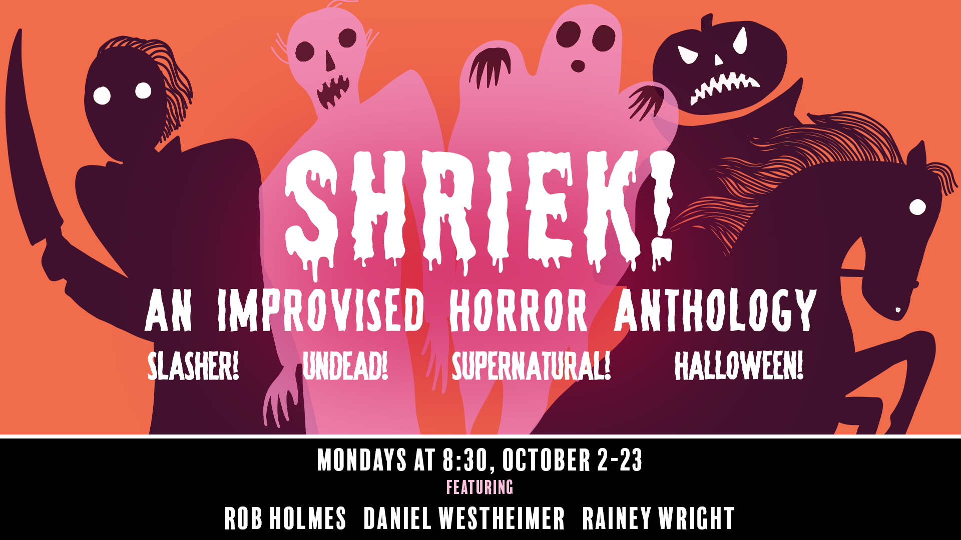 Shriek: An Improvised Horror Anthology