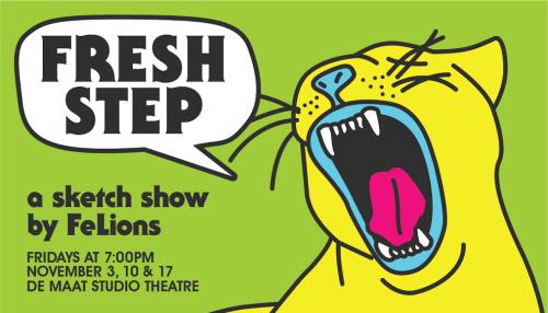 Fresh Step: a sketch show by FeLions