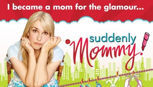 Suddenly Mommy