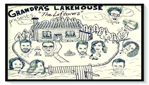 Grandpa's Lake House presents: The Leftovers
