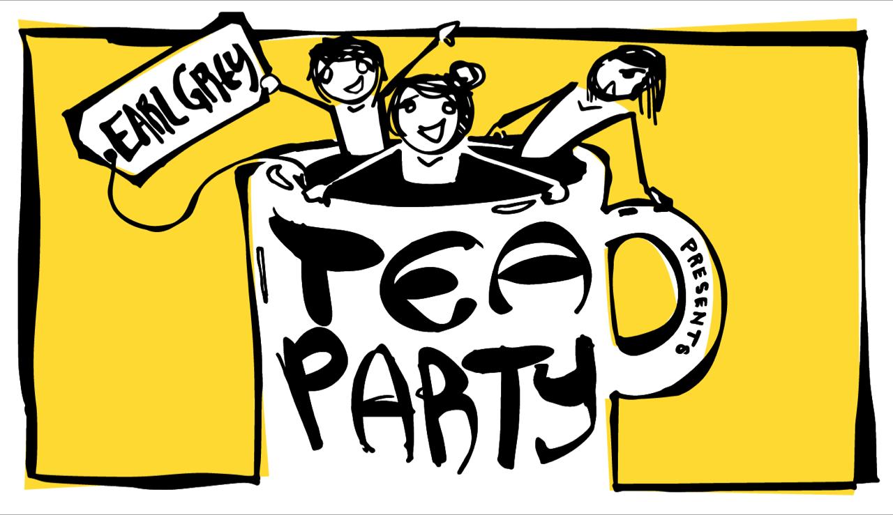Earl Grey: Tea Party
