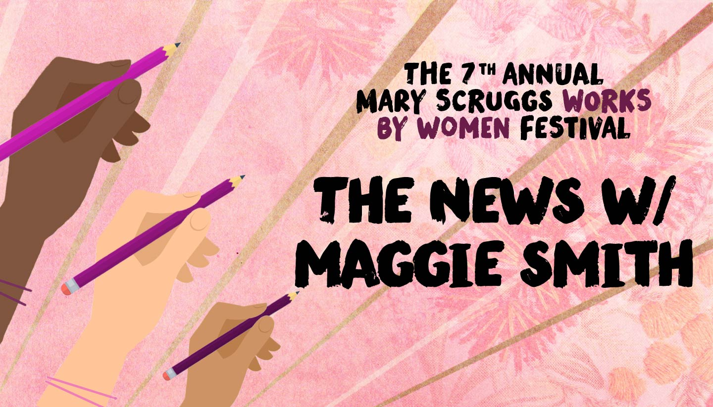 Scruggs Festival 2018: The News* with Maggie Smith