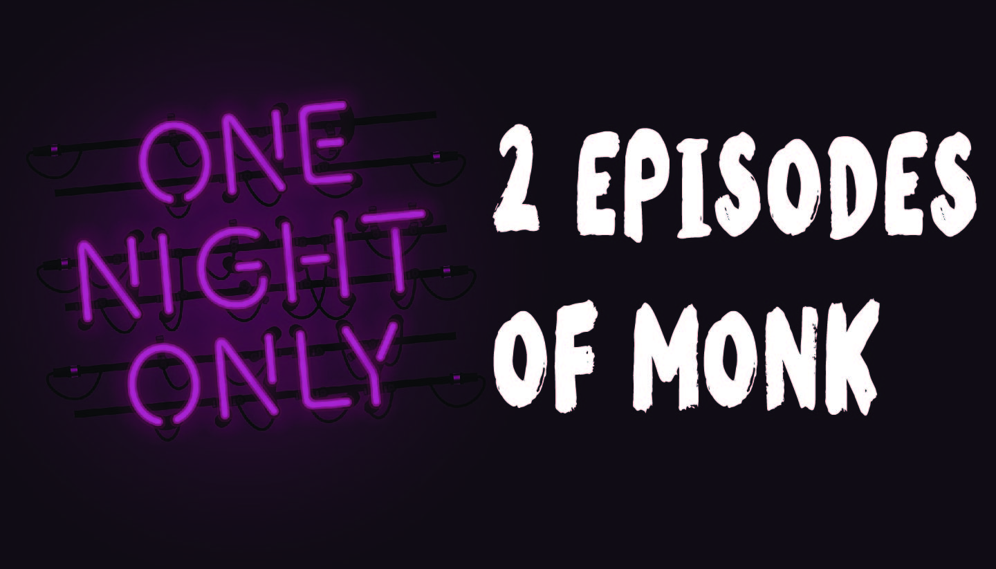 2 Episodes of Monk
