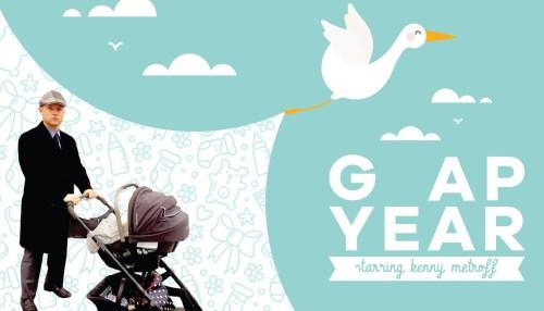 Gap Year With Kenny Metroff