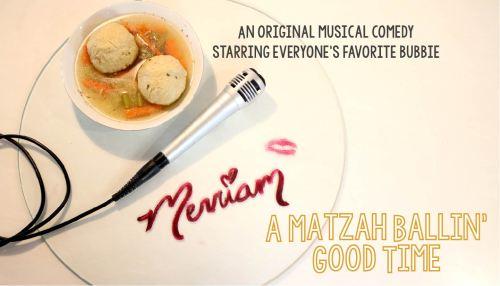 Merriam: A Matzah Ballin' Good Time