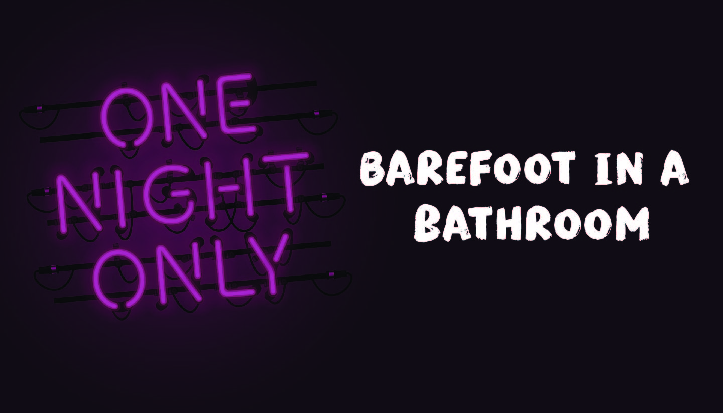 Barefoot in a Bathroom