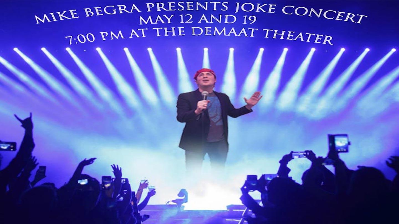 Mike Begra's Joke Concert