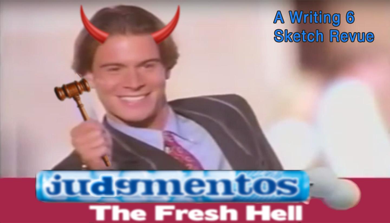 Judgementos the Fresh Hell