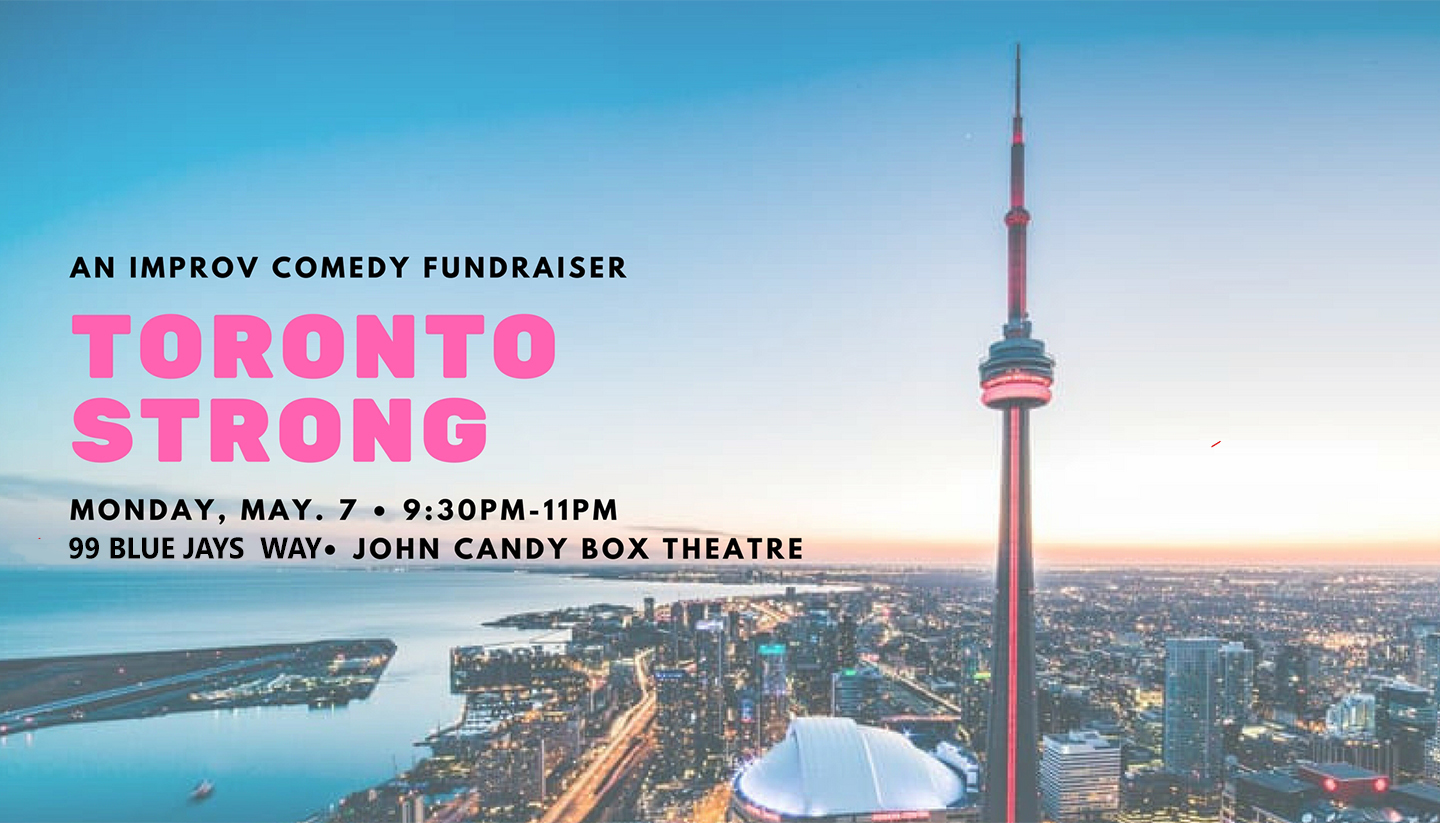 Toronto Strong: An Improv Comedy Fundraiser