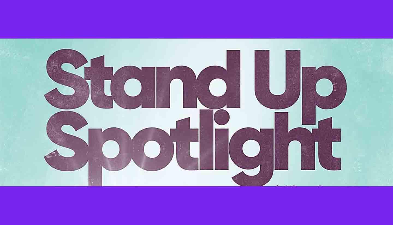 Stand Up Spotlight