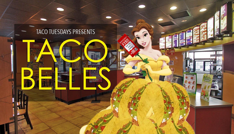 Taco Tuesdays Presents: Taco Belles