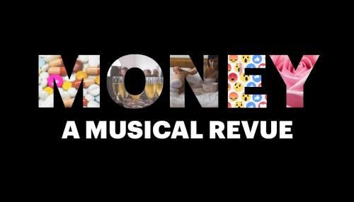 Money: A Musical Revue