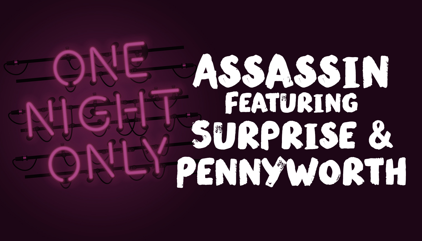 Assassin Featuring Surprise & Pennyworth