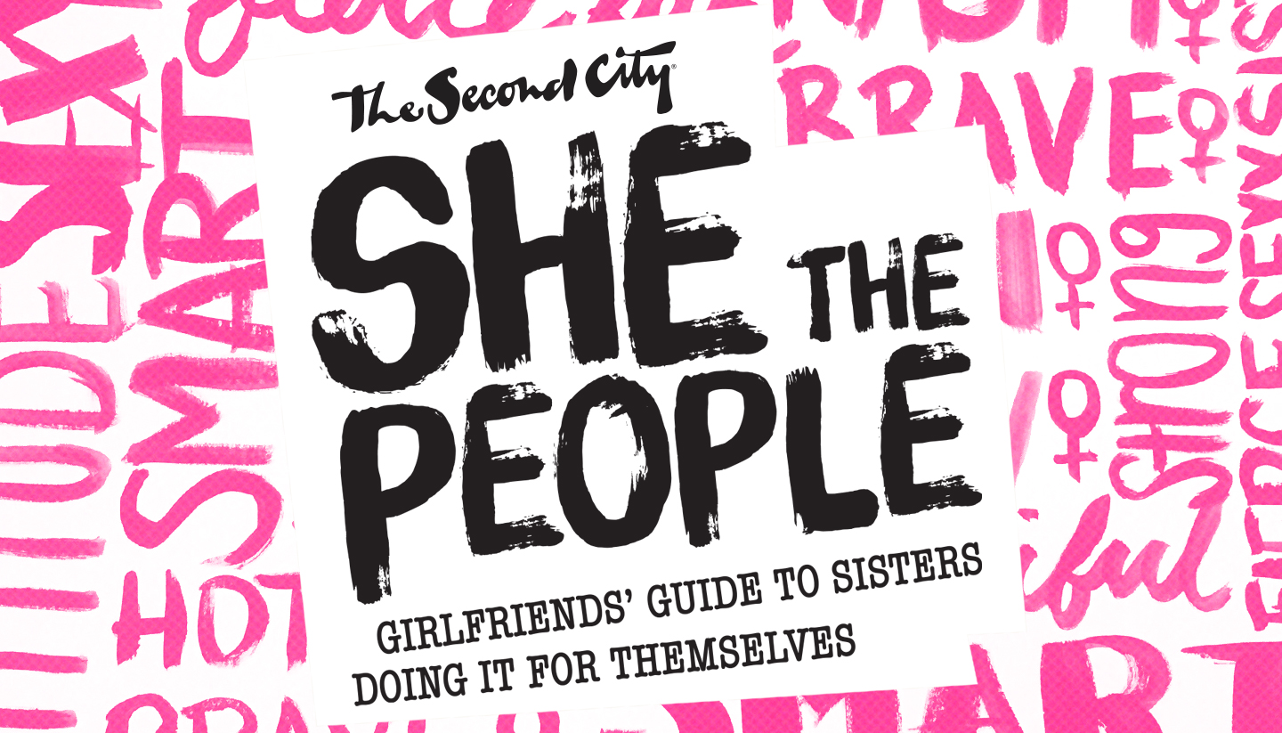 She the People: Girlfriends' Guide to Sisters Doing It For Themselves (Tour)