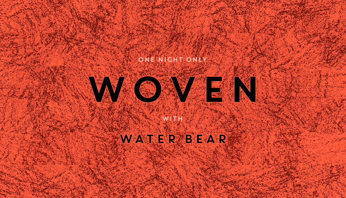 Woven with Water Bear