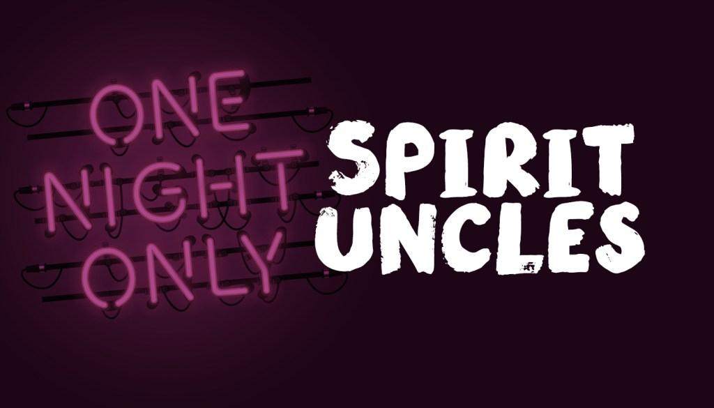Spirit Uncles