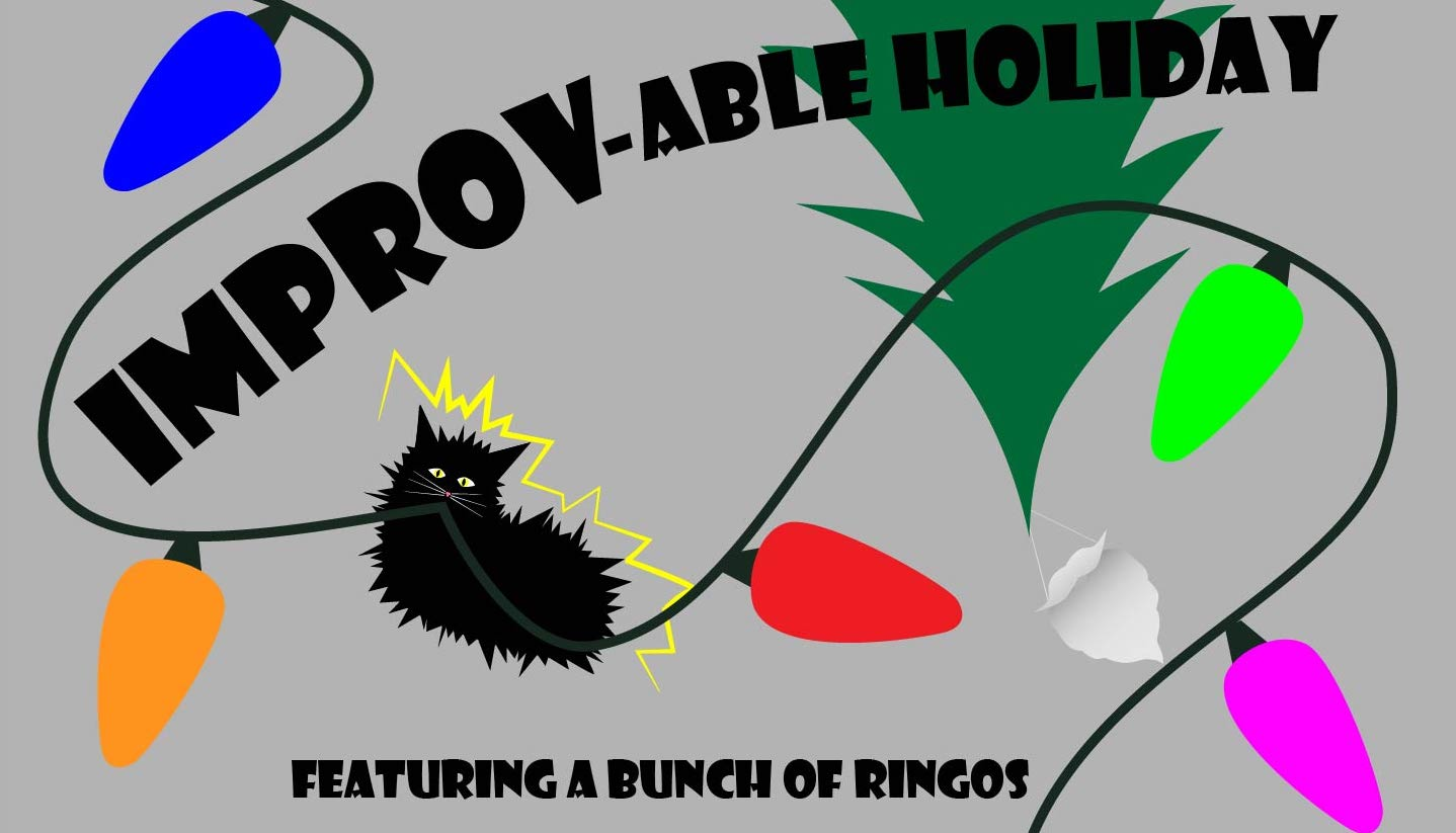Improv-able Holiday feat. A Bunch of Ringos