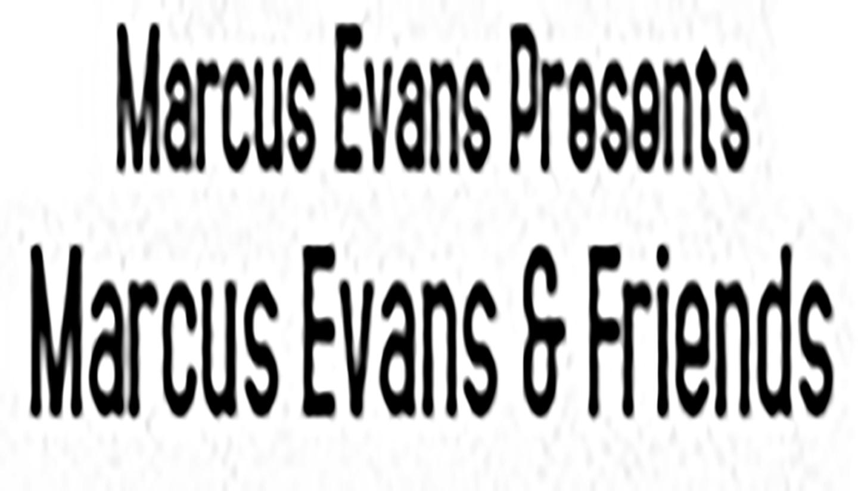Marcus Evans & Friends