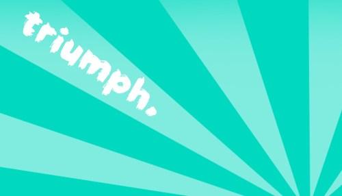 Triumph + Bingo