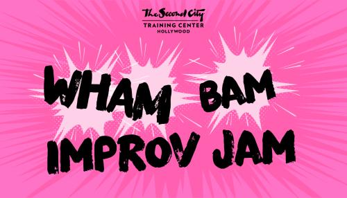 Wham! Bam! Improv Jam!