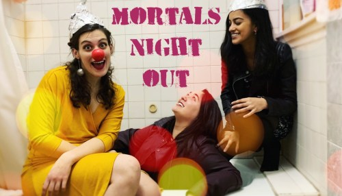 Mortals Night Out