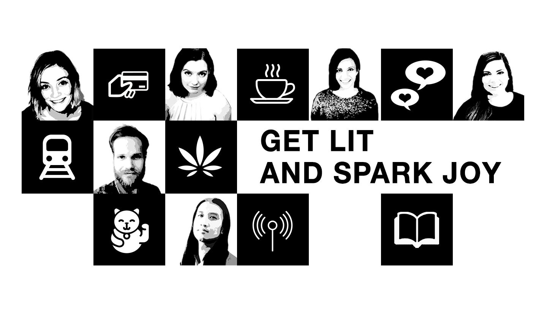 Get Lit and Spark Joy