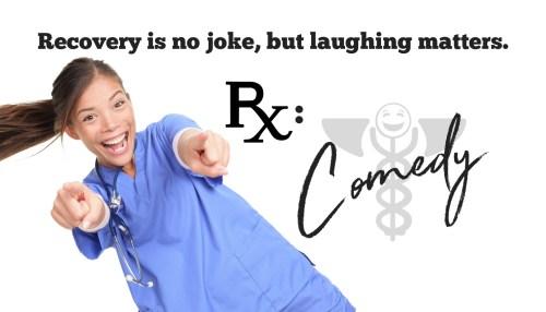 Rx: Comedy!