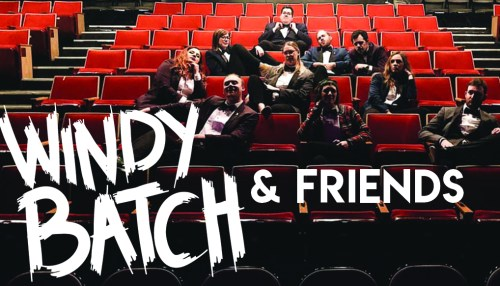 Windy Batch & Friends