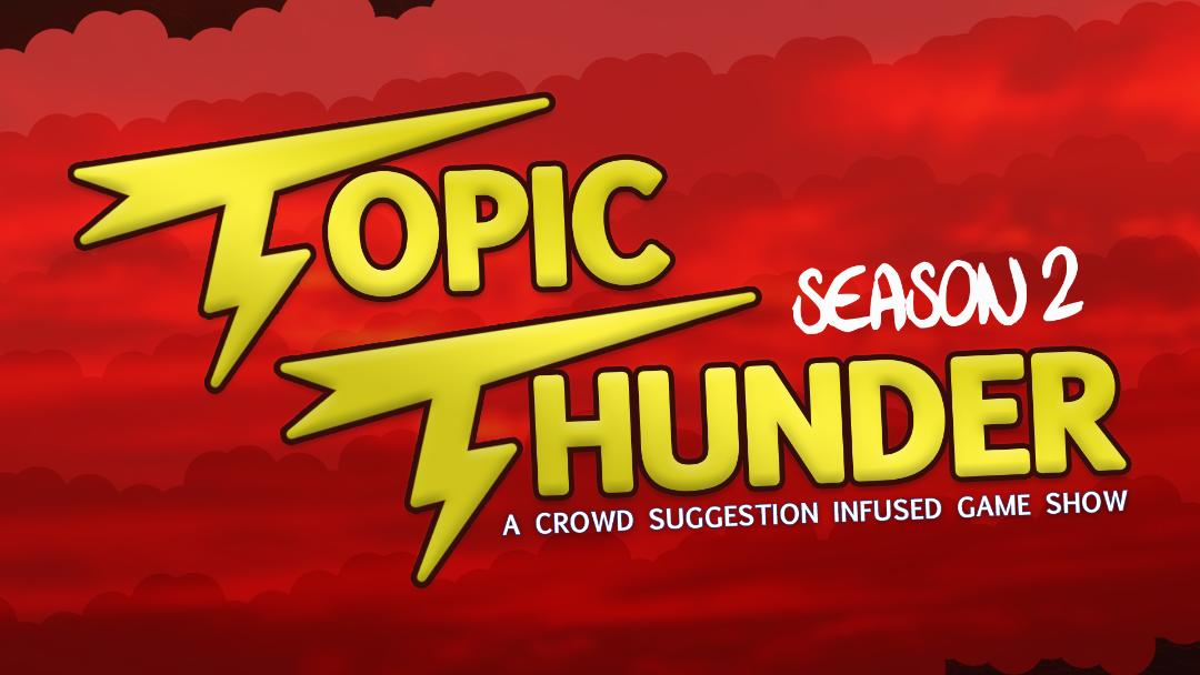 Topic Thunder: Season 2