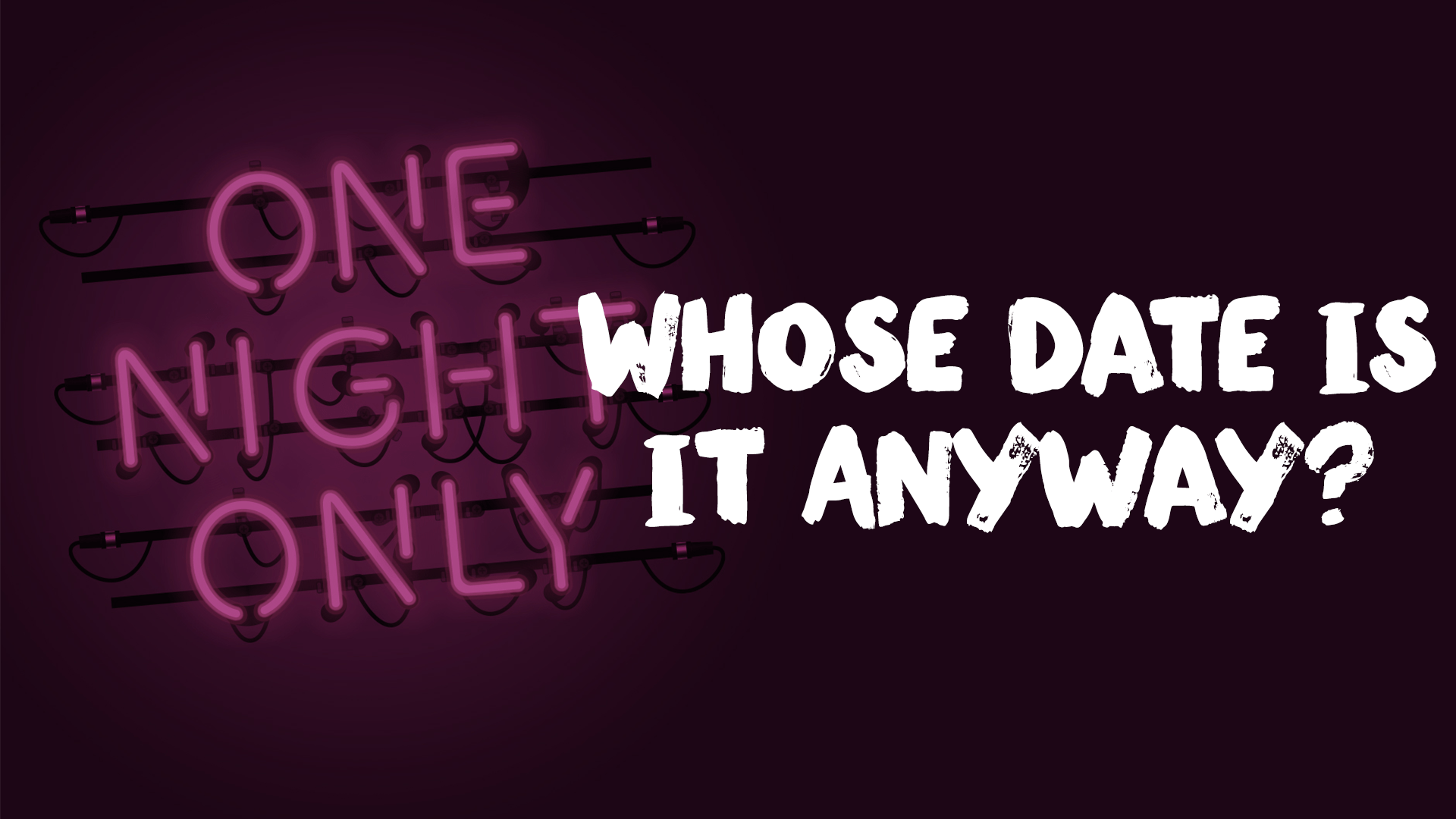 Whose Date is it Anyway?