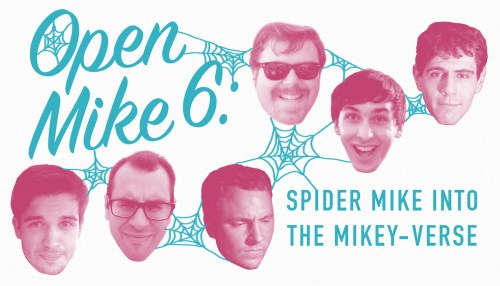Open Mike 6: Spider Mike Into the Mikey-Verse