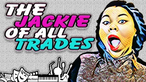 The Jackie Of All Trades