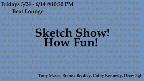 Sketch Show! How Fun!