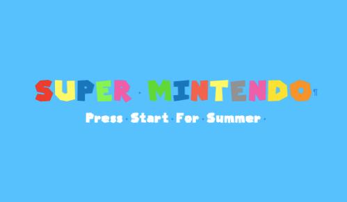 Super Mintendo: The Press Start for Summer Shows