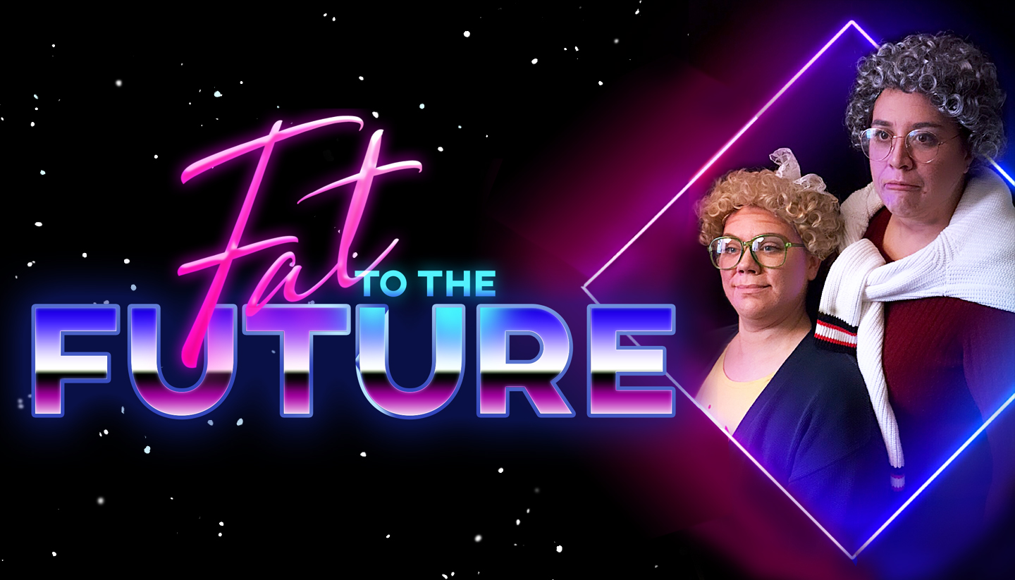 Fat to the Future