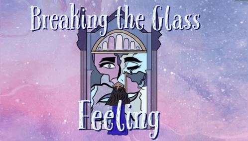 Breaking the Glass Feeling