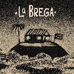La Brega podcast