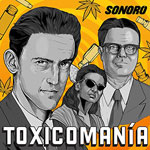 Toxicomanía podcast