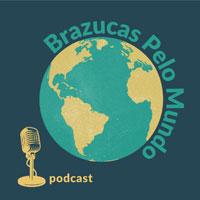 Brazucas Pelo Mundo podcast